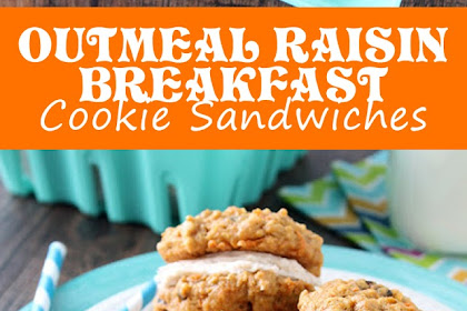 OATMEAL RAISIN BREAKFAST COOKIE SANDWICHES