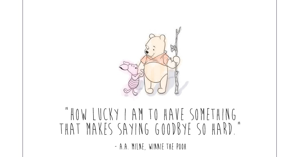 Winnie The Pooh Quotes About Saying Goodbye Archidev