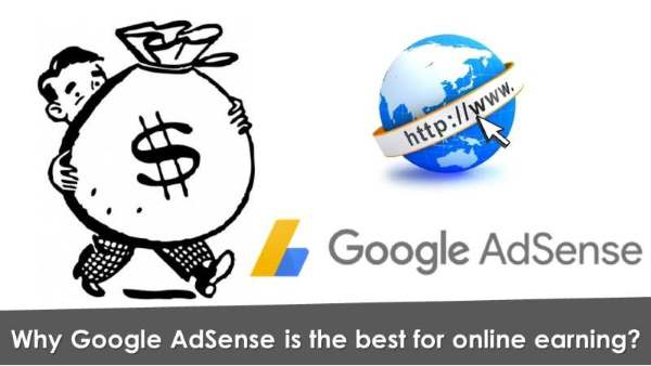 Why Google AdSense is the best for online earning? How does Google AdSense make its earnings? Google AdSense offers the highest earning. How to get Google Adsense for your website or blog?
