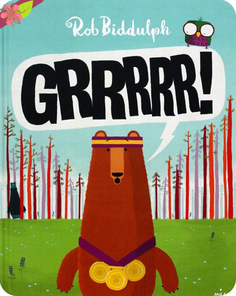 GRRRRR ! de Rob Biddulph - éditions Milan