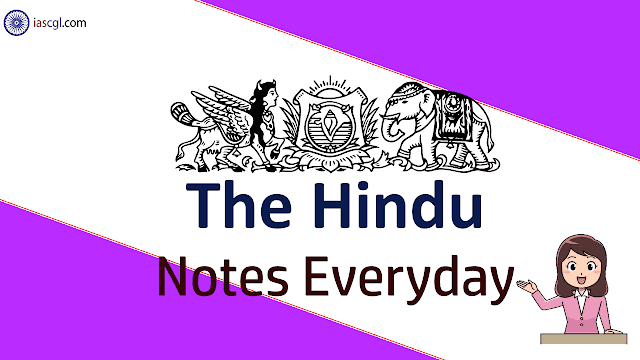 The Hindu Notes for 29th April 2019