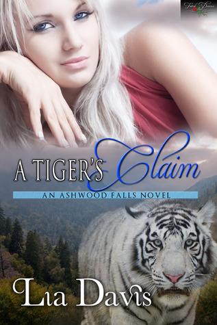 herding cats & burning soup: A Tiger's Claim (Ashwood Falls
