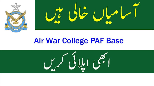 Jobs in PAF Air War College 2020 Advertisement No. 01