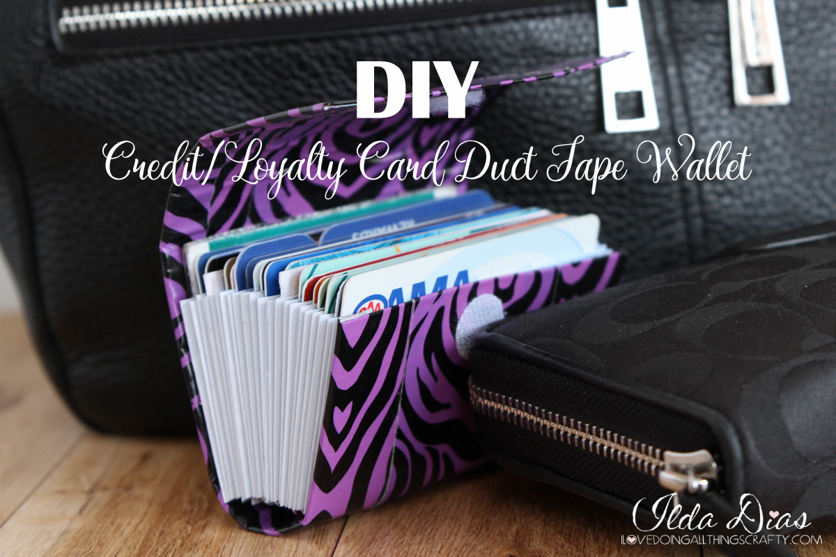 I Love Doing All Things Crafty Diy Creditloyalty Card Duct Tape