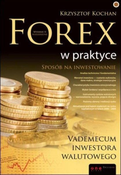 Forex w praktyce. vademecum inwestora walutowego pdf