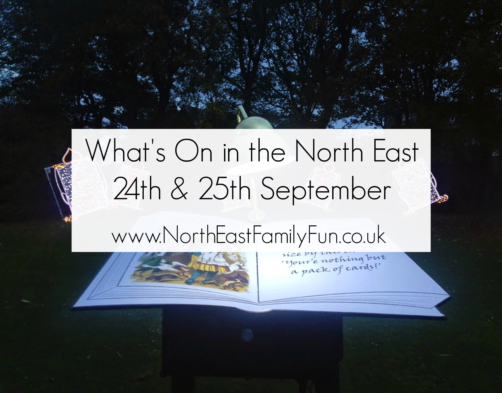 What's on in the North East for Children & Families | 24th & 25th September