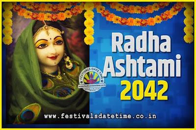 2042 Radha Astami Pooja Date and Time, 2042 Radha Astami Calendar