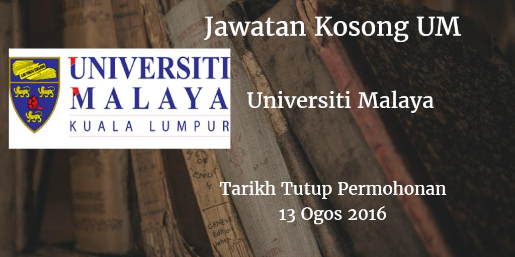 Jawatan Kosong UM 13 Ogos 2016
