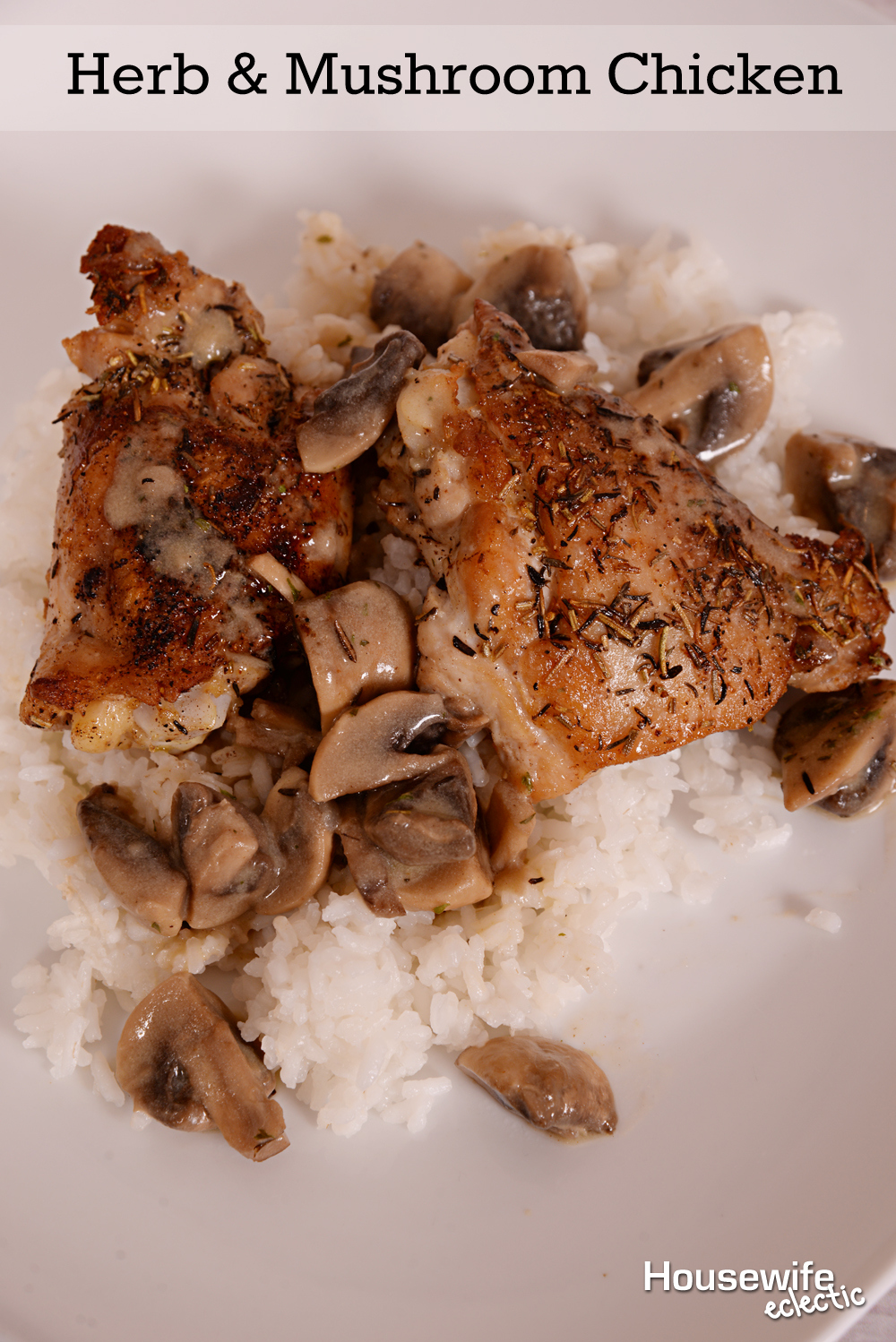 Herb & Mushroom Chicken - Housewife Eclectic