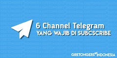 6 Channel Telegram Yang Wajib Kamu Subscribe !