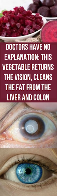 Doctors Have NO Explanation: This Vegetable Returns the Vision, Cleans the Fat From the Liver and Colon