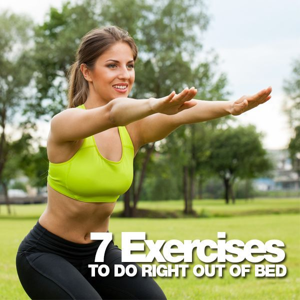 7 Exercises to do Right Out of Bed