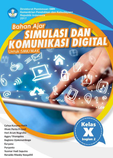 [Terbaru 2018] Download Buku Simulasi dan Komunikasi Digital (SIMKOMDIG) Jilid 2 SMK Kelas X