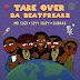 Download Mp3: Da Beatfreakz – Take Over Ft. Mr Eazi, Seyi Shay & Shakka