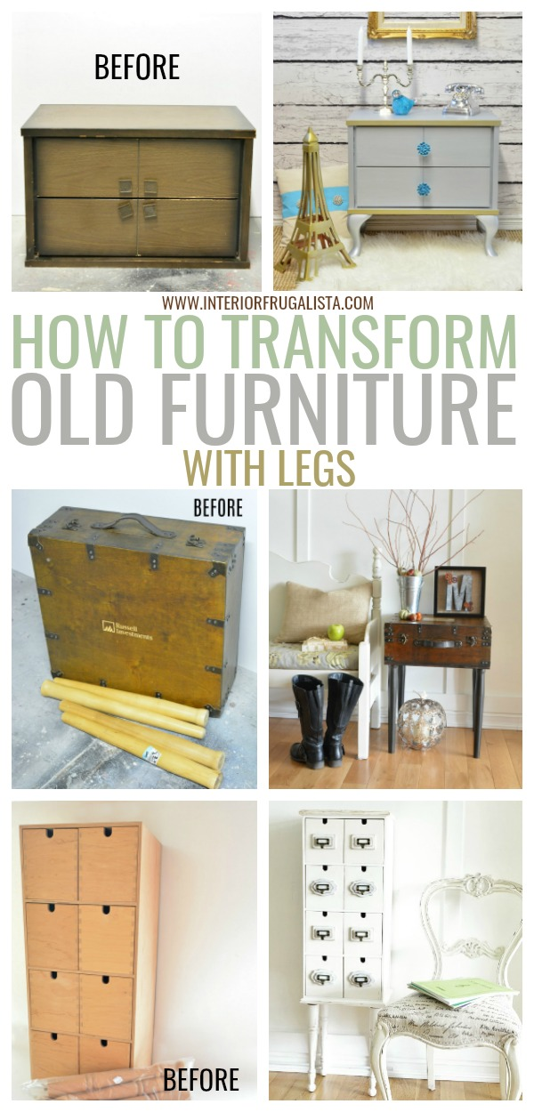 How To Completely Change Old Furniture With New Legs