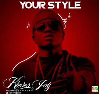 Klever Jay - Your Style (Prod. By Shocker)mp3 download