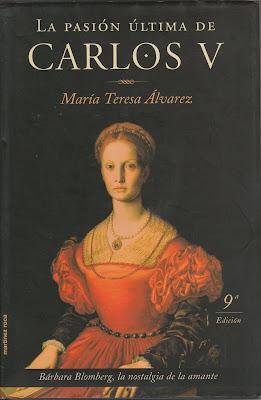 La pasión última de Carlos V - María Teresa Álvarez (1999)