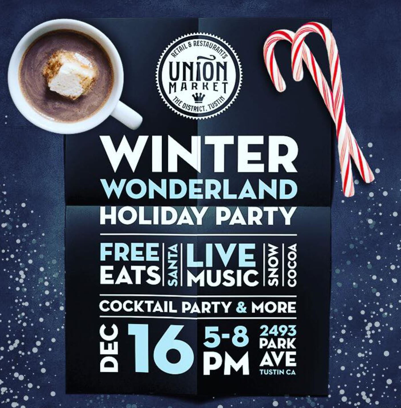 Dec. 16 | The Union Market Tustin Hosts Winter Wonderland with Santa, Snow, Free Samples, & Giveaways!