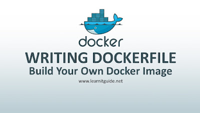 Writing Dockerfile - Build Your Own Docker Image using Dockerfile