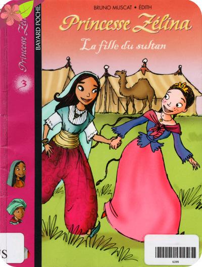 Pincesse Zéina : La fille du sultan de Bruno Muscat et Édith