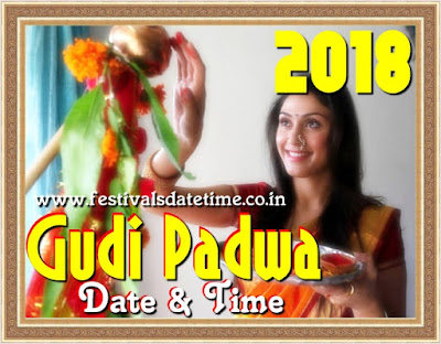 2018 Gudi Padwa Festival Date & Time in India