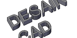 MEMBUAT TEXT 3D DI AUTOCAD
