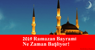 2019 ramazan bayramı ne zaman