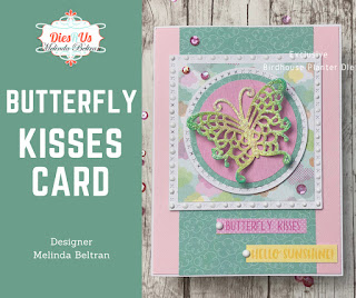 Doodlebug and Die-Namites Butterfly Kisses Card by Melinda