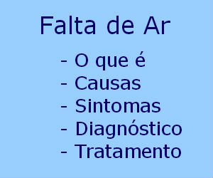 Falta de ar o que é causas sintomas diagnóstico tratamento