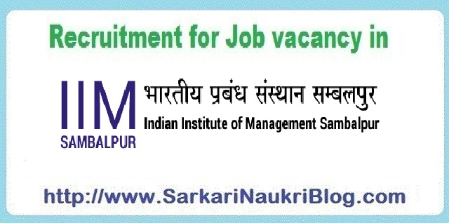 Naukri Vacancy Recruitment IIM Sambalpur Odisha