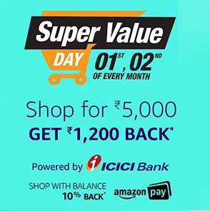 Amazon Super Value Day Shop for Rs. 5000 Get Rs.1200 Back