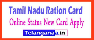 Tamil Nadu Ration Card Online Status New Card Apply Application Form