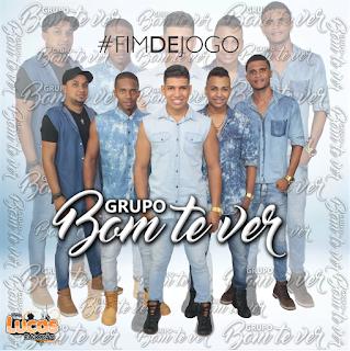 Grupo Bom Te Ver - (Lançamento 2016) Álbum #FimdeJogo