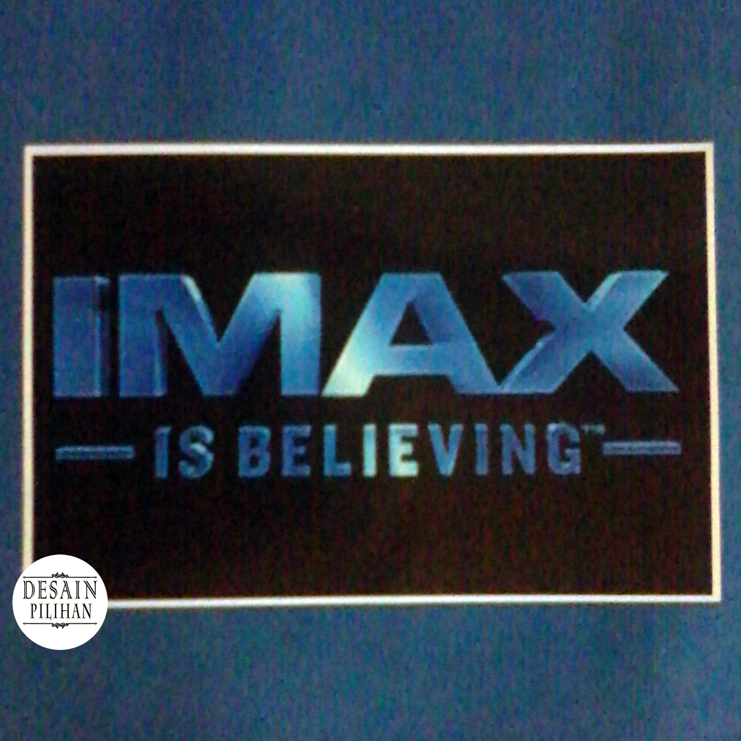 POSTER IMAX IS BELIEVING