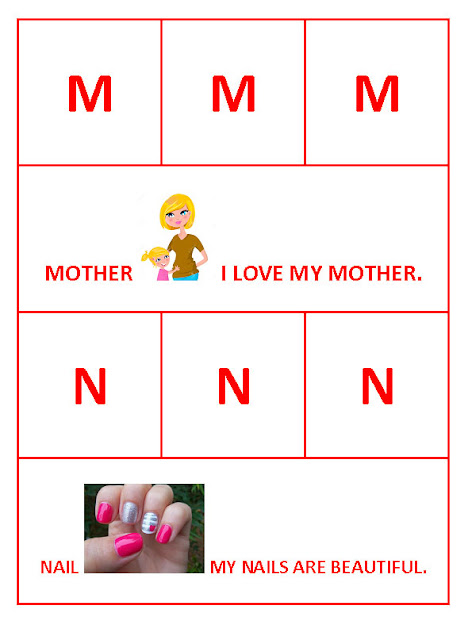 M for Mother and N for Nail