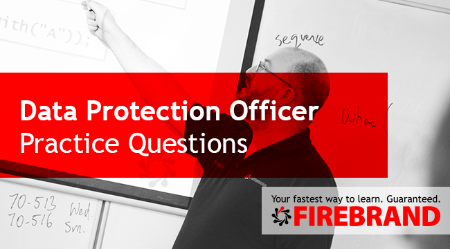 Data Protection Officer Practice Exam Questions