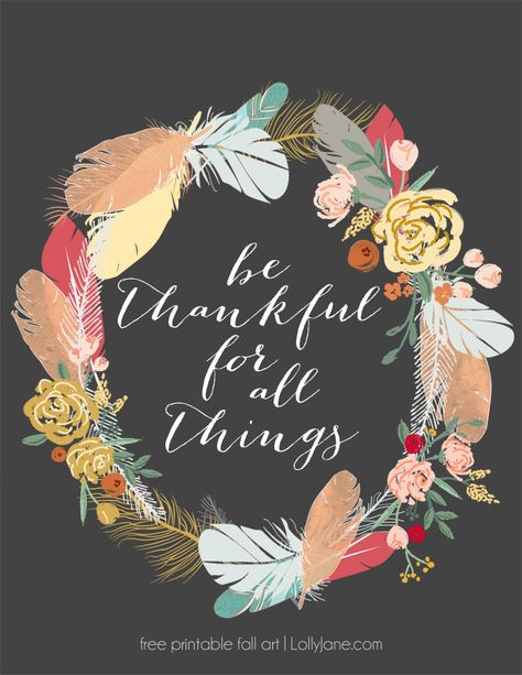 Be Thankful for all things free printable
