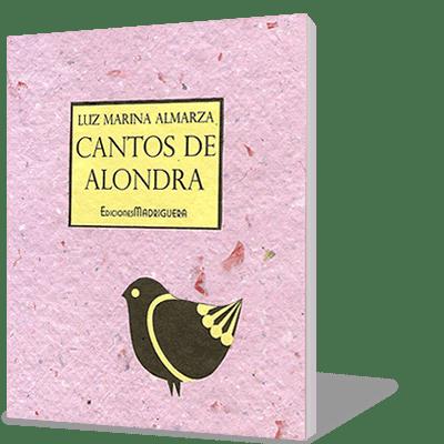 """LIBRO: """"Cantos de alondra"""" de Luz Marina Almarza"""