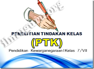 Judul dan Laporan PTK PKn Tingkat SMP/MTs