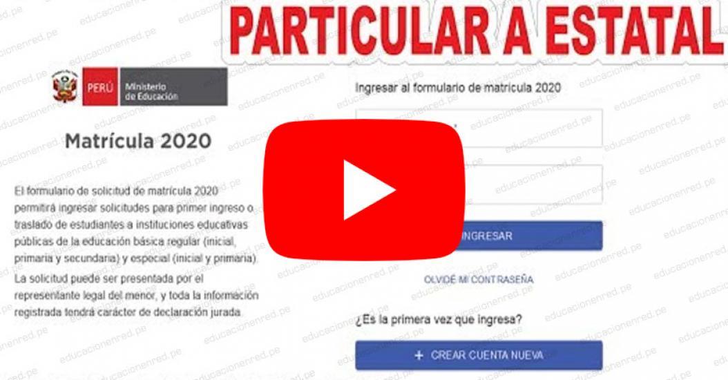 WWW.MATRICULA2020.PE - Video Tutorial para el Traslado de Colegio en Plataforma Virtual del MINEDU