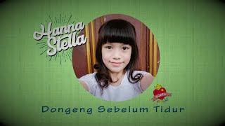 Lirik Lagu Hanna Stella - Dongeng Sebelum Tidur