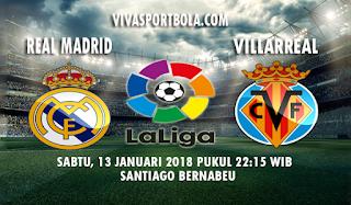 Prediksi Real Madrid vs Villarreal 13 Januari 2018
