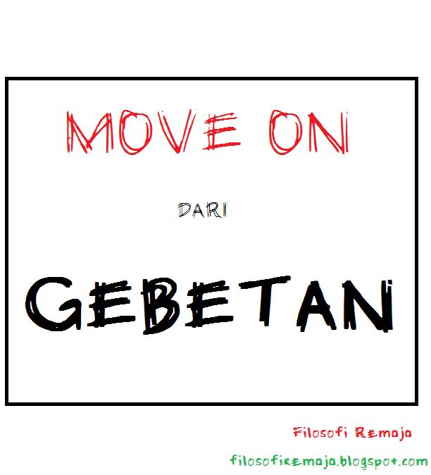 Cara move on dari gebetan