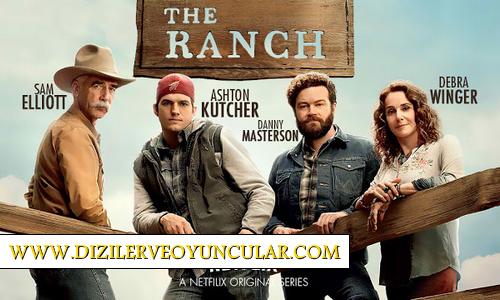 The Ranch Dizisi Konusu ve Oyuncu Kadrosu