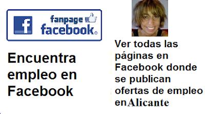 Páginas en Facebook Alicante, Alacant, en donde se publican ofertas de empleo