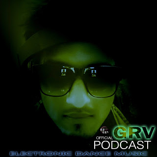 EDM-Podcast-2017-Electronic-Dance-Music-Podcast-DJ-GRV