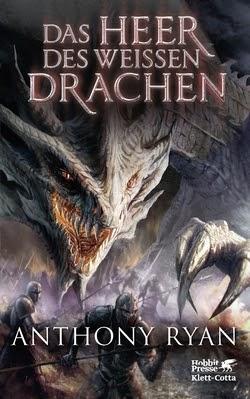 Bücherblog. Rezension. Buchcover. Das Heer des Weißen Drachen (Band 2) von Anthony Ryan. High Fantasy. Klett Cotta.