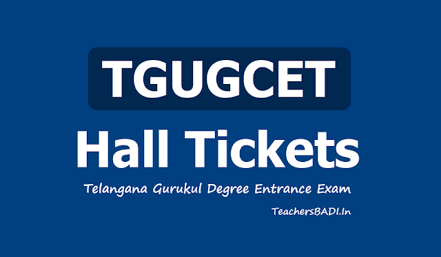 TGUGCET Hall tickets 2019 for Telangana Gurukul Degree Entrance Exam will be held on June 8