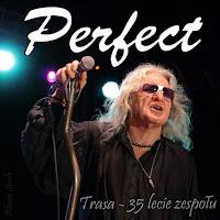 Relacja z koncertu zespołu Perfect - Trasa koncertowa - 35 lecie, 2015