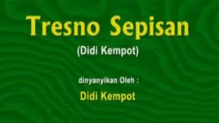 Lirik Lagu Tresno Sepisan - Didi Kempot